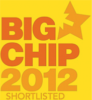 Big Chips 2012 Shortlisted
